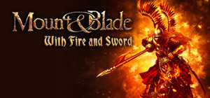Cover art of Mount & Blade: With Fire & Sword - PC