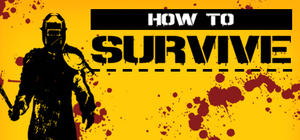 Cover art of How to Survive - PC
