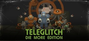 Cover art of Teleglitch: Die More Edition - PC