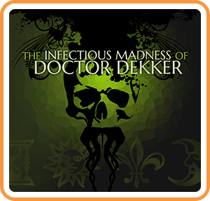 Cover art of The Infectious Madness of Doctor Dekker - Nintendo switch